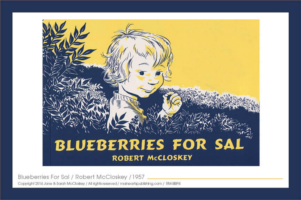 """Robert McCloskey's children's books have been translated into 35 languages. Now his illustrations, like his """"Blueberries for Sal"""" cover, will be marketed in other forms."""