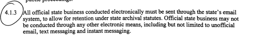 A new policy bans state employees from using text messages and personal email to conduct state business.