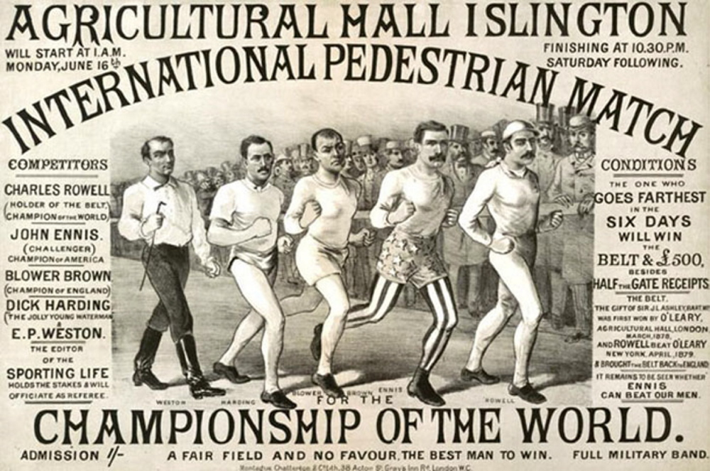 BEST MAN TO WIN: Poster announces the pedestrian world championship being held from 1 a.m. Monday, June 16, 1879, to 10:30 p.m. Saturday, June 21, in Islington, England.